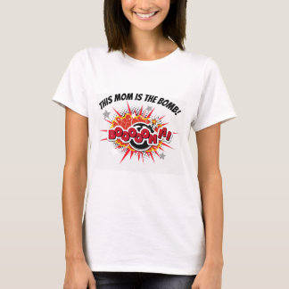 Camiseta Esta mamã é a bomba! Presente da mamã do geek