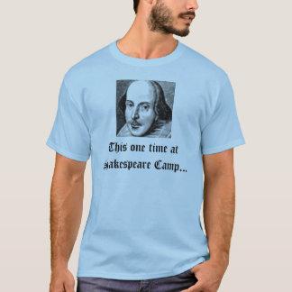 Camiseta Esta uma vez no acampamento de Shakespeare…