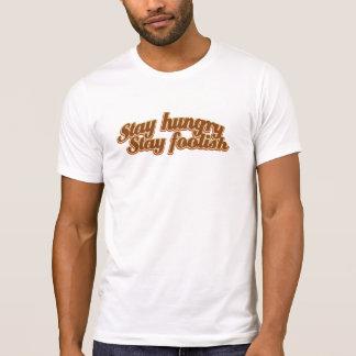 Camiseta Estada com fome da estada insensata