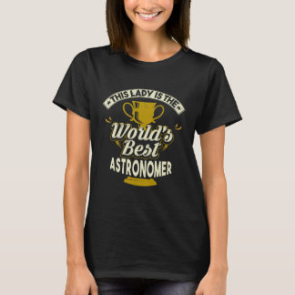 Camiseta Este astrónomo de Melhor da senhora Ser Mundo