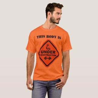 Camiseta Este corpo está sob a construção