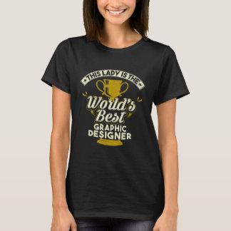 Camiseta Este designer gráfico de Melhor da senhora Ser