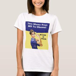 Camiseta Este Mama Dizer NENHUM a Obama! Personalize esta