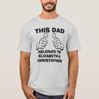 Camiseta Este pai pertence para dar entrada com nomes dos