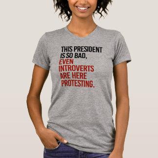 Camiseta Este presidente é assim que o mau introverts mesmo