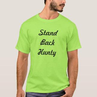 Camiseta Esteja para trás Hunty