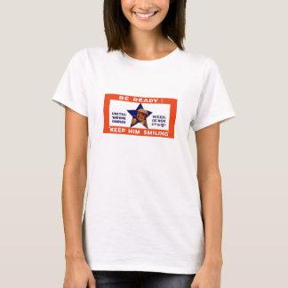 Camiseta Esteja pronto! Mantenha-o sorrir -- WWI