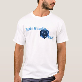 Camiseta Esteja receoso do DM de sorriso