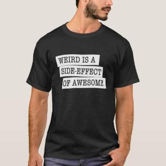 Camiseta Estranho é um efeito secundário do t-shirt preto