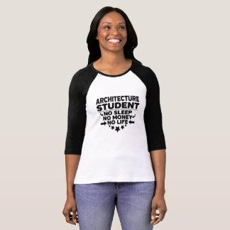 Camiseta Estudante universitário da arquitetura nenhum vida
