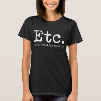 Camiseta Etc. Extremidade do t-shirt mudo engraçado de