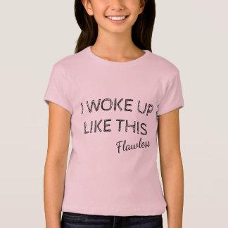 Camiseta Eu acordei como este sem falhas