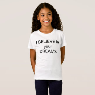 Camiseta eu ACREDITO em seus sonhos