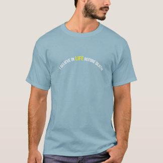Camiseta Eu acredito na vida antes da morte