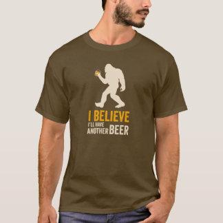 Camiseta Eu acredito que eu terei um outro t-shirt da