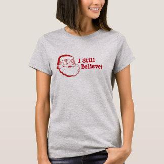 Camiseta Eu ainda acredito no t-shirt das senhoras do papai