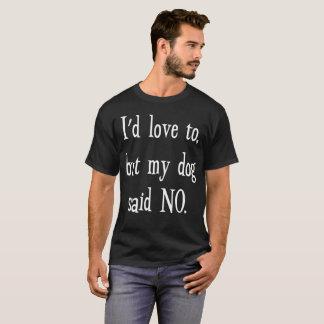 Camiseta Eu amaria a, mas meu cão não disse nenhum amante