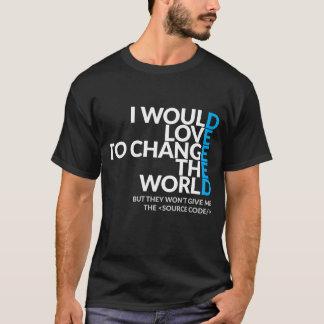 Camiseta Eu amaria mudar o Tshirt da obscuridade do mundo