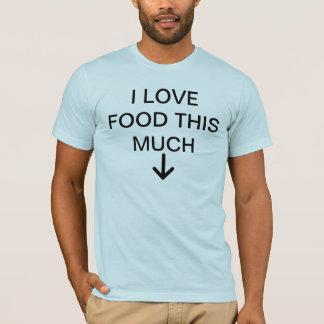 Camiseta Eu amo a comida esta muito
