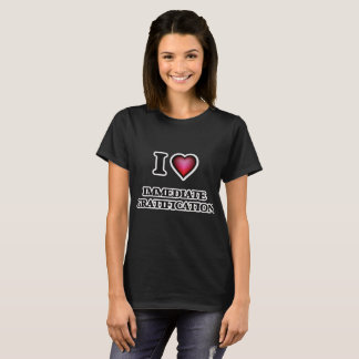Camiseta Eu amo a gratificação imediata
