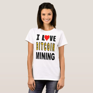 Camiseta Eu amo a mineração de Bitcoin