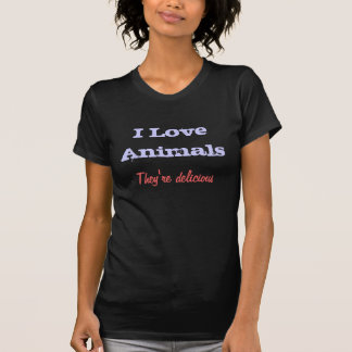 Camiseta Eu amo animais, eles sou delicioso