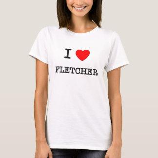 Camiseta Eu amo Fletcher