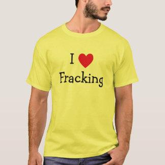 Camiseta Eu amo Fracking