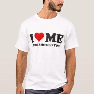 Camiseta Eu amo-me que você deve demasiado