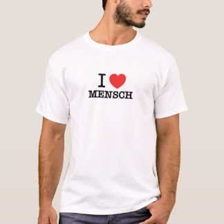 Camiseta Eu amo MENSCH