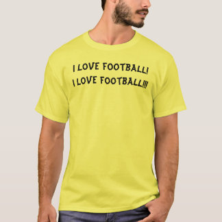 Camiseta Eu amo o futebol! Eu amo o futebol!!!