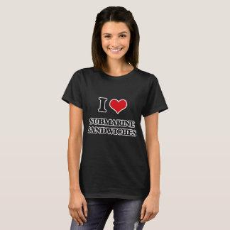 Camiseta Eu amo os sanduíches submarinos