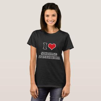 Camiseta Eu amo parar a má nutrição