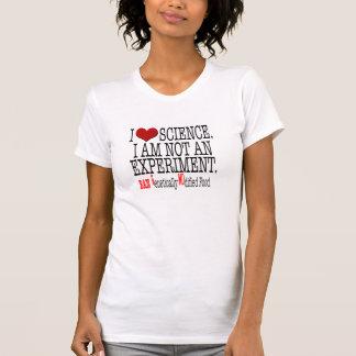 Camiseta Eu amo Science.I não sou uma experiência. T de GMO