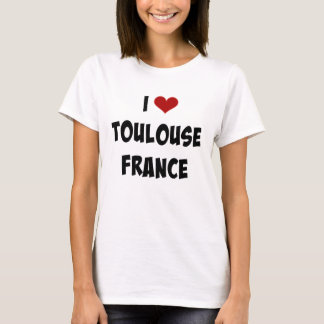 Camiseta Eu amo Toulouse, France