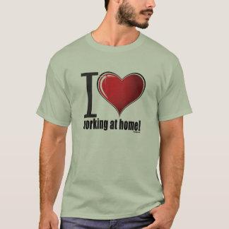 Camiseta Eu amo trabalhar em casa