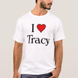 Camiseta Eu amo Tracy
