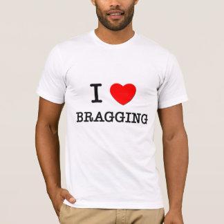 Camiseta Eu amo vangloriar-se