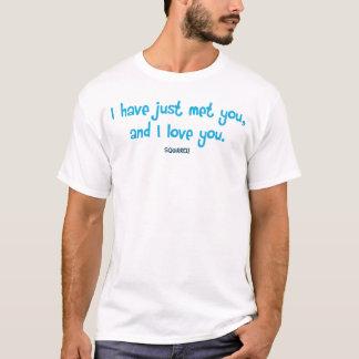 Camiseta Eu apenas encontrei-o, e eu amo-o