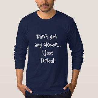 Camiseta Eu apenas farted homens repugnantes divertidos