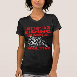 Camiseta Eu apenas quero ir montar e ignorar todo o
