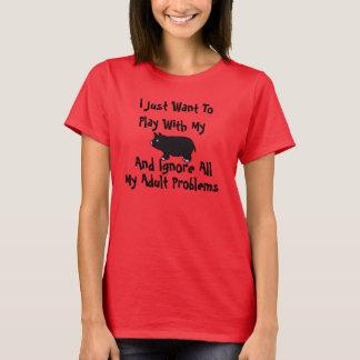 Camiseta Eu apenas quero jogar com meu porco