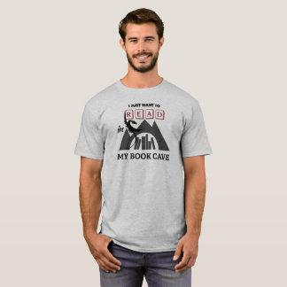 Camiseta Eu apenas quero ler dentro meu T da caverna do