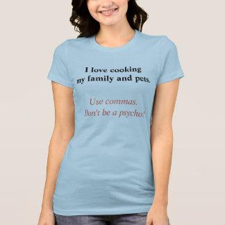 Camiseta Eu aprecio cozinhar minha família e animais de