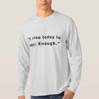 Camiseta Eu aumento hoje para dizer: Bastante
