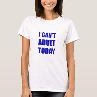 Camiseta Eu chanfro o adulto hoje