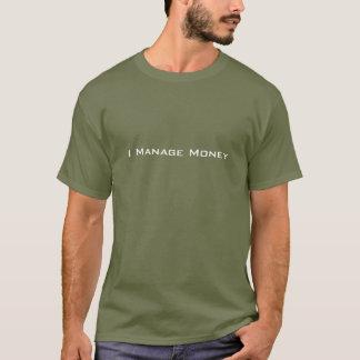 Camiseta Eu controlo o dinheiro