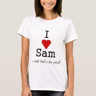 Camiseta eu coração sam,… e de que não sou nenhuma piada!