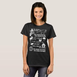 Camiseta Eu Crochet aqui ou lá em toda parte Tshirt