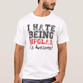 Camiseta Eu deio ser bipolar. É impressionante! T-shirt